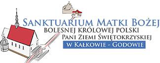 Sanktuarium Matki Bożej, Bolesnej Królowej Polski, Pani Ziemi Świętokrzyskiej w Kałkowie–Godowie